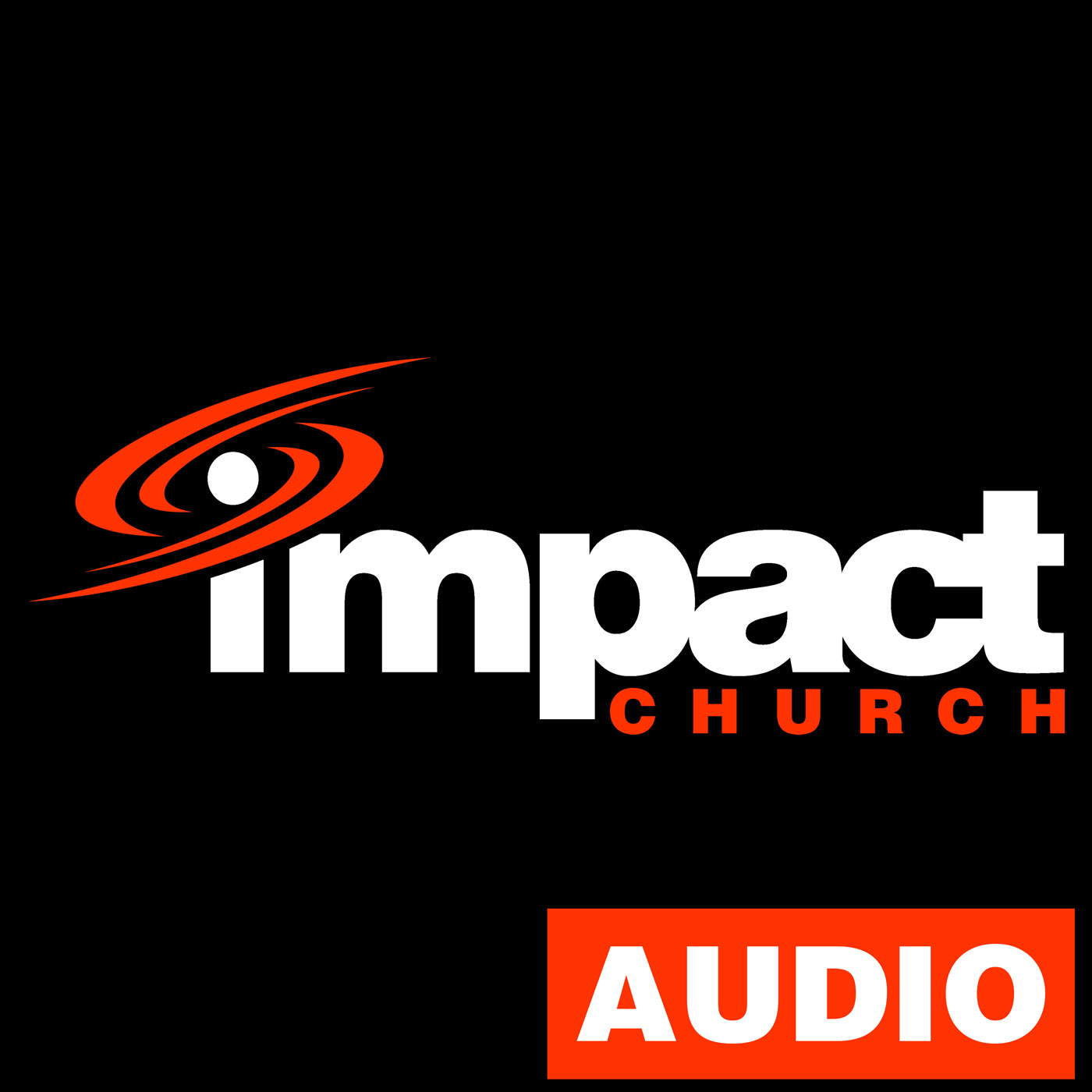 Impact Church :: Audio